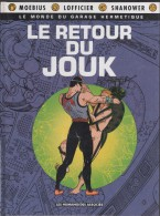 LE RETOUR DU JOUK  - PREMIERE EDITION MARS 1991 - LES HUMANOIDES ASSOCIES - MOEBIUS, LOFFICIER, SHANOVER - A VOIR - Moebius