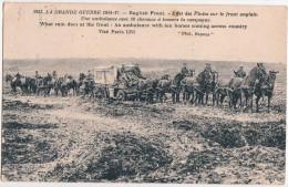 EFFET DES PLUIES SUR LE FRONT ANGLAIS-UNE AMBULANCE AVEC 10 CHEVAUX ATRAVERS LA CAMPAGNE - Guerra 1914-18
