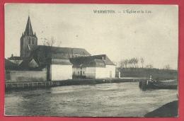 Warneton - L'Eglise Et La Lys - Péniche - Feldpost 1915  ( Voir Verso ) - Komen-Waasten