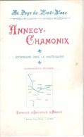 Au Pays Du Mont-Blanc - Annecy Chamonix - Excursion Dans La Haute Savoie - Syndicat D´Initiative D´Annecy-(11cm X 17cm) - France