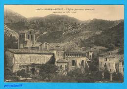 ** SAINT-GUILHEM-le-DESERT (Hérault) L'ÉGLISE APPARTIENT AU STYLE ROMAIN, (Ses Habitants Sont Appelés Les Sauta Rocs) ** - France