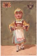 Chromo 1900 Femme En AUTRICHE (drapeau) - Other