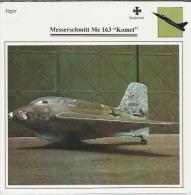 Vliegtuigen.-  MESSERSCHMITT Me 163 - Komet - Jager - Duitsland - Aerei