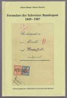 Handbuch Formulare Der Schweizer Bundespost 1849-1907 - 111 Seiten Original Verpackt - Guides & Manuels