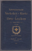 Handbuch Schweizerische Verkehrs-Karte Mit Orts-Lexicon Von Arthur Jacot 7. Auflage 1923 - 228 Seiten - Guides & Manuels