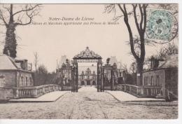 02 - CHATEAU NOTRE DAME DE LIESSE  APPARTENANT AUX PRINCES DE MONACO