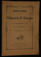 ( Val De Marne ) HISTOIRE DE VILLENEUVE-SAINT-GEORGES Par H.V. DANDRIEUX Et Mme A. DANDRIEUX 1919 - Ile-de-France