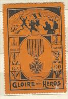 ERINNOFILO  GRANDE GUERRA 1914-1915 GLOIRE AUX HEROS - GLORIA AGLI EROI - Erinnofilia