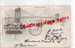 AMERIQUE - BROOKLYN BRIDGE- PRECURSEUR 1902- PRIVATE MAILING CARD AUTHORIZED BY ACT OF CONGRESS MY 19-1898 - NY - New York