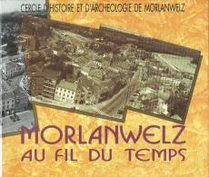Morlanwelz ... Au Fil Du Temps - Livre Illustré D'anciennes Cartes Postales Et Photos - 1993 ( Voir Scan ) - Morlanwelz
