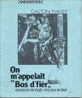 Livre Retraçant Le Travail Dans La Mine Dans La Région De La Louvière , écrit Par Gaston Mansy 1989 ( Voir Scan ) - Belgium