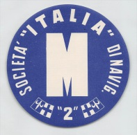 """04806 """"SOCIETA' ITALIA DI NAVIGAZIONE - ETICHETTA CIRCOLARE PER BAGAGLIO"""" ETICHETTA ORIGINALE - Transporto"""