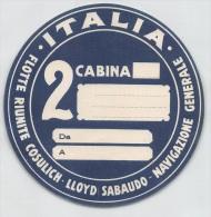 """04807 """"ITALIA - FLOT. RIUN. COSULICH - LLOYD SABAUDO - NAVIGAZIONE GENERALE"""" ETICHETTA CIRCOLARE PER BAGAGLIO ORIGINALE. - Transporto"""