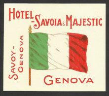 Etiquette Valise HOTEL SAVOYA & MAGESTIC Genova Drapeu Italie Italia Italy Luggage Label Flag - Hotel Labels