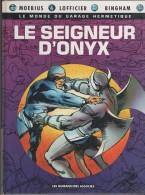 LE SEIGNEUR D ONYX   - PREMIERE EDITION OCTOBRE 1992 - LES HUMANOIDES ASSOCIES - MOEBIUS, LOFFICIER, BINGHAM - A VOIR - Moebius