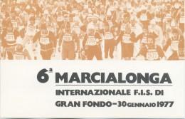 ITALIA - MAXIMUM CARD 1977 - 6° MARCIALONGA INTERNAZIONALE GRAN FONDO - SCI - ANNULLO SPECIALE  CANAZEI - Cartoline Maximum
