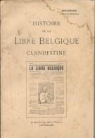 La Libre Belgique Clandestine - Weltkrieg 1914-18
