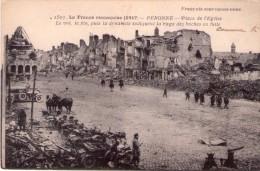 CPA:    La France Reconquise (1917)  - PERONNE -  Place De L'église En 1917.    (A 3415) - Weltkrieg 1914-18