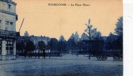 TOURCOING - LA PLACE THIERS (A Une Certaine époque) - Tourcoing