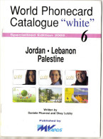 CATALOGUE TELECARTES  PHONECARD CATALOGUE   *Jordan *Lebanon *Palestine * - Télécartes
