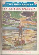 DC2) Jean De La Hire LA ZATTERA PERDUTA N° 15 I TRE BOY SCOUTS AVVENTURA Ed. SONZOGNO 1953 - PAGINE IN BUONE CONDIZIONI - Libri, Riviste, Fumetti