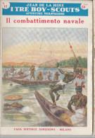 DC2) Jean De La Hire IL COMBATTIMENTO NAVALE N° 12 I TRE BOY SCOUTS AVVENTURA Ed. SONZOGNO 1953 - PAGINE IN BUONE CONDIZ - Libri, Riviste, Fumetti