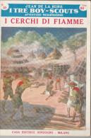 DC2) Jean De La Hire I CERCHI DI FIAMME N° 10 I TRE BOY SCOUTS AVVENTURA Ed. SONZOGNO 1953 - PAGINE IN BUONE CONDIZIONI - Libri, Riviste, Fumetti