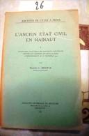 B03-26-Hainaut- L'ancien état Civil En Hainaut, 1949. - Belgique
