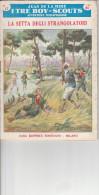 DC2) Jean De La Hire LA SETTA DEGLI STRANGOLATORI N° 17 I TRE BOY SCOUTS AVVENTURA Ed. SONZOGNO 1953 - Libri, Riviste, Fumetti