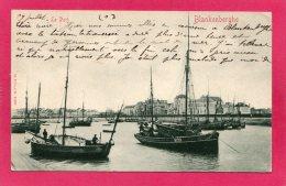 BELGIQUE BLANKENBERGHE, Le Port, Animée, Précurseur, 1902, (Stengel, Dresde) - Blankenberge