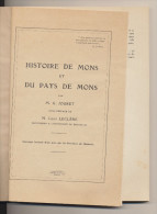 Libro Book Monographie Monograph - Circa 1920 - HISTOIRE DE MONS & Du PAYS DE MONS Les Origines , G. Jouret - Belgium