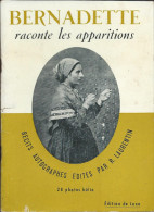 Livret -  Bernadette Raconte Les Apparitions  Edit R Laurentin En 1958. - Religion