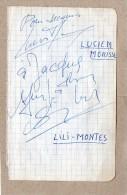 3 AUTOGRAPHES SUR PAPIER RECTO/VERSO - LUCIEN MORISSE + LILI MONTES + RONNIE BIRD - Autographes