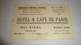 ANCIENNE CARTE DE VISITE  15 CANTAL   MAURIAC HOTEL CAFE DE PARIS GUY VIDAL - Cartes De Visite