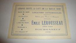 ANCIENNE CARTE DE VISITE 23 CREUSE BOURGANEUF GRAND HOTEL ET CAFE DE LA BOULE D'OR EMILE LEROUSSEAU - Cartes De Visite