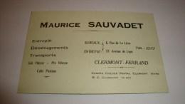 ANCIENNE CARTE DE VISITE 63 PUY DE DOME CLERMOND FERRAND  MAURICE SAUVADET TRANSPORTS DEMENAGEMENTS - Cartes De Visite