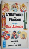L'histoire De France Vue Par San-Antonio - San Antonio