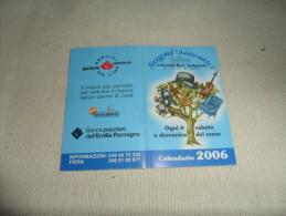 ANCIEN CALENDRIER  2006  /  PUB  SOGNI AUTENTICI  ITALIE - Calendriers