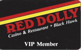 Red Dolly Casino Black Hawk CO - Slot Card With No Barcode Sticker - Casino Cards