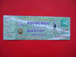 UKRAINE 2005 Football, SHAHTAR Donetsk BORISFEN Dorispol, Rare Ticket - Tickets - Entradas