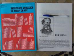 ESCRITORES MURCIANOS DE AYER Y DE HOY ANTOLOGIA DE LA LITERATURA MURCIANA MURCIA,FASCICULO JO SELGAS - Cultura