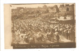 FREJUS - VAR - CARTE PHOTO - L'ARLESIENNE AUX ARENES DE FREJUS - 5 JUIN 1911 - Frejus
