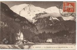 Servoz La Chapelle Du Lac Et L` Aiguille Du Dru 1913. - France