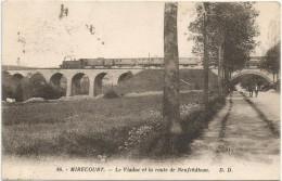 Mirecourt Le Viaduc Et La Route De Neufchateau D.D. 36. Train - Mirecourt