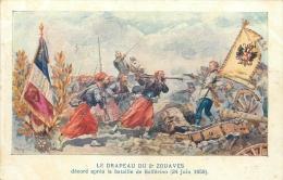 CP LE DRAPEAU DU 2È ZOUAVES DECORE APRES LA BATAILLE DE SOLFERINO EN 1859 - Uniformes