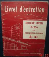 INTERNATIONAL HARVESTER FRANCE.Moteur Diesel D-206 Pour Moissonneuse_Batteuse 8-41.24 Pages - Tracteurs