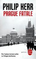 Livre Prague Fatale De Philip Kerr 2ème Guerre Mondiale Heydrich Berlin Enquète Policière - Livres, BD, Revues