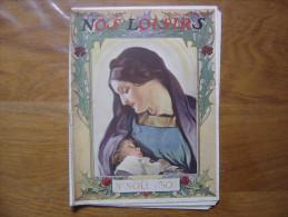 NO�L DECEMBRE 1911 NOS LOISIRS sommaire en photo PUBLICITES