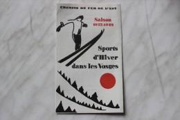 CHEMIN DE FER DE L EST  SAISON 1927 1928  SPORT D HIVER DANS LES VOSGES - Europe