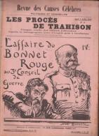 """""""REVUE DES CAUSES CELEBRES"""".   L'Affaire du Bonnet Rouge  au 3e Conseil de Guerre. 4 juillet 1918.     IV."""